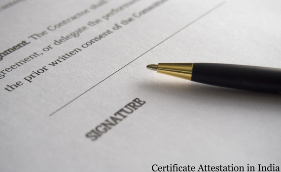Certificate Attestation Process in India