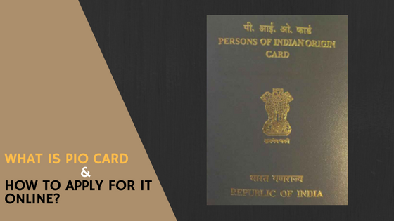How to Apply for PIO Card Online