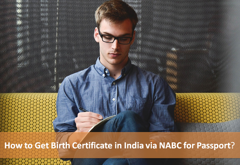 How To Get Birth Certificate In India Via Nabc For Passport