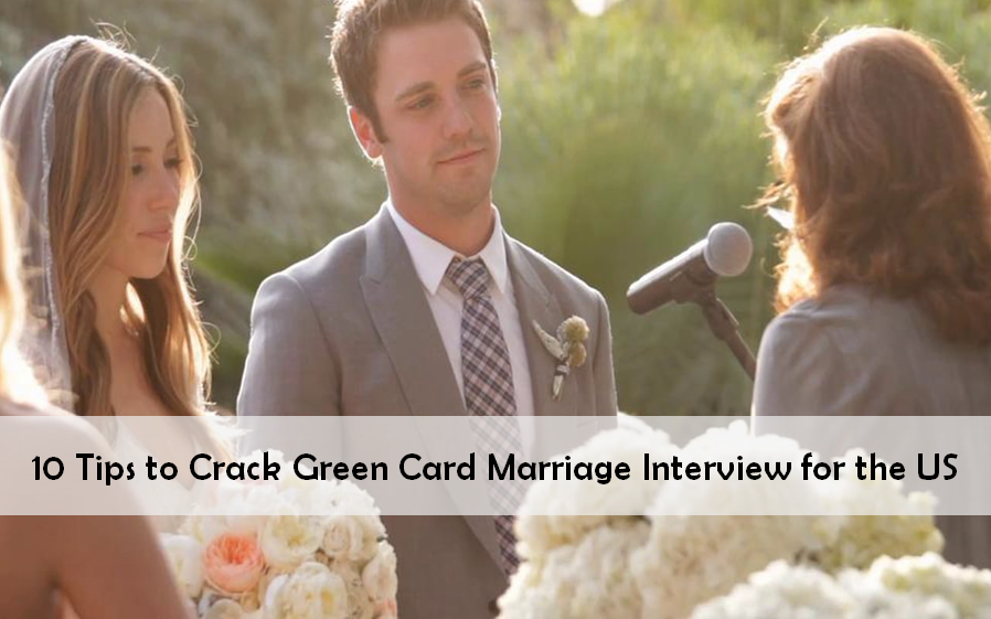 Green Card Marriage Interview